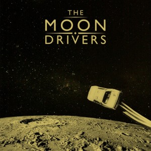 The Moon Drivers