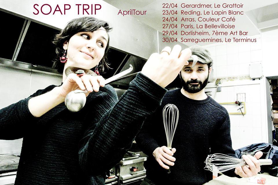 soap trip concert Gérardmer