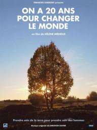 ON A 20 ANS POUR CHANGER LE MONDE AFFICHE