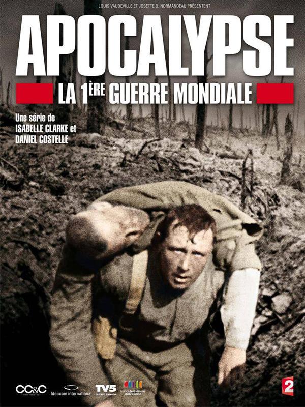 apocalypse 1ere guerre mondiale