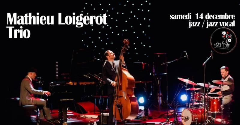 Mathieu Loigerot Trio en concert au Grattoir