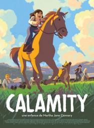 CALAMITY UNE ENFANCE DE MARTHA JANE CANARY AFFICHE